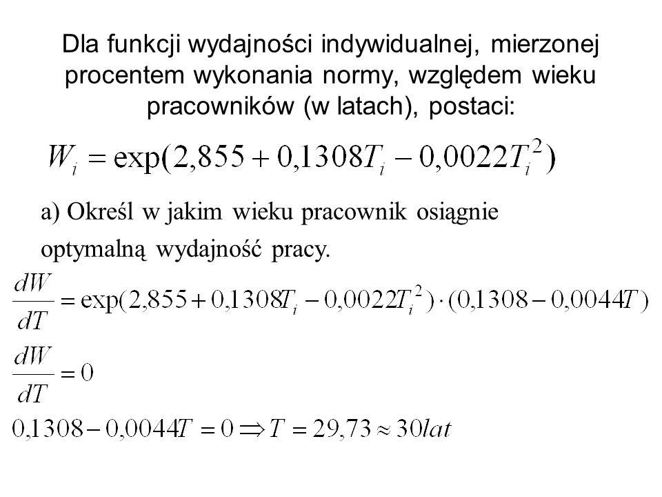 W t = 727 X t1 –0,63 (X t2 X t1 ) 0,036 (X t3 X t1 ) 0,14 e 0,00245t wzrost o 1% liczby godzin przepracowanych wpływa na zmniejszenie się zespołowej w