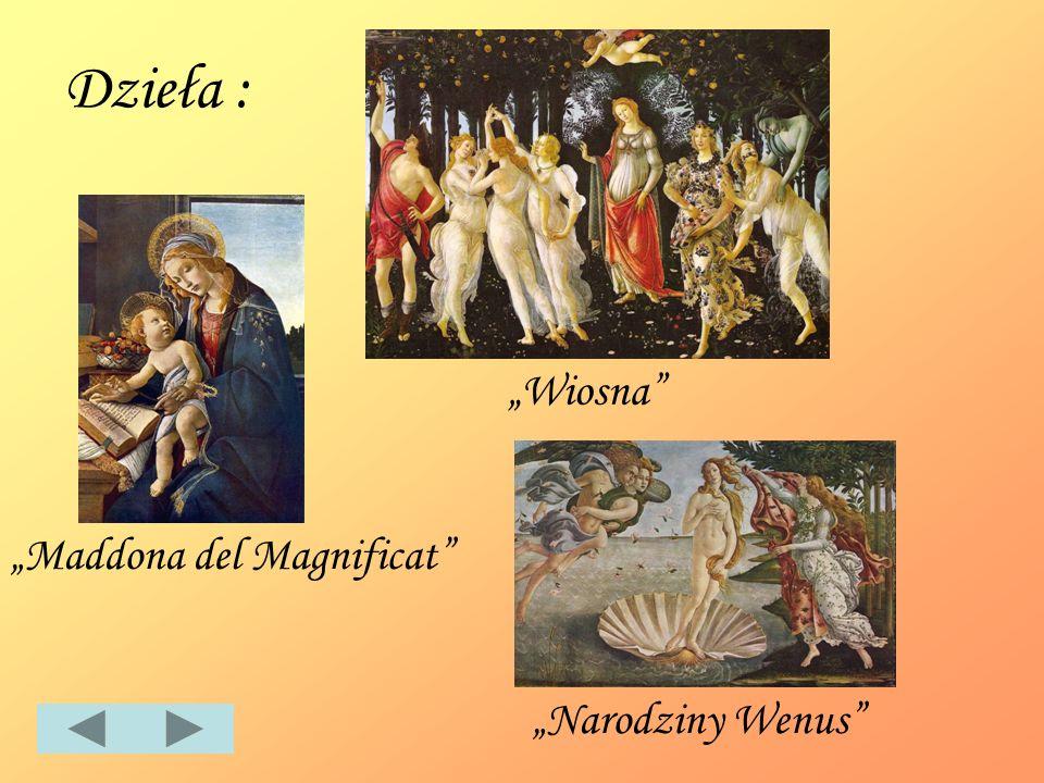 Dzieła : Maddona del Magnificat Wiosna Narodziny Wenus
