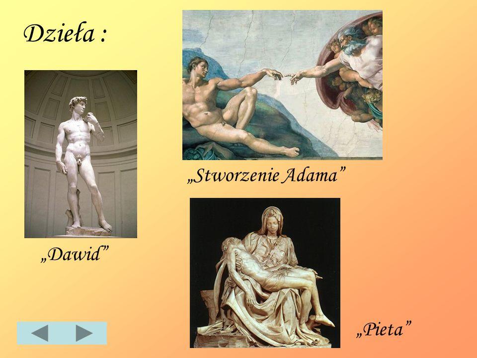 Dzieła : Dawid Pieta Stworzenie Adama