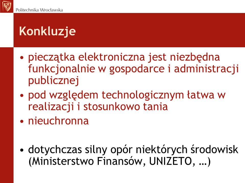 Konkluzje pieczątka elektroniczna jest niezbędna funkcjonalnie w gospodarce i administracji publicznej pod względem technologicznym łatwa w realizacji
