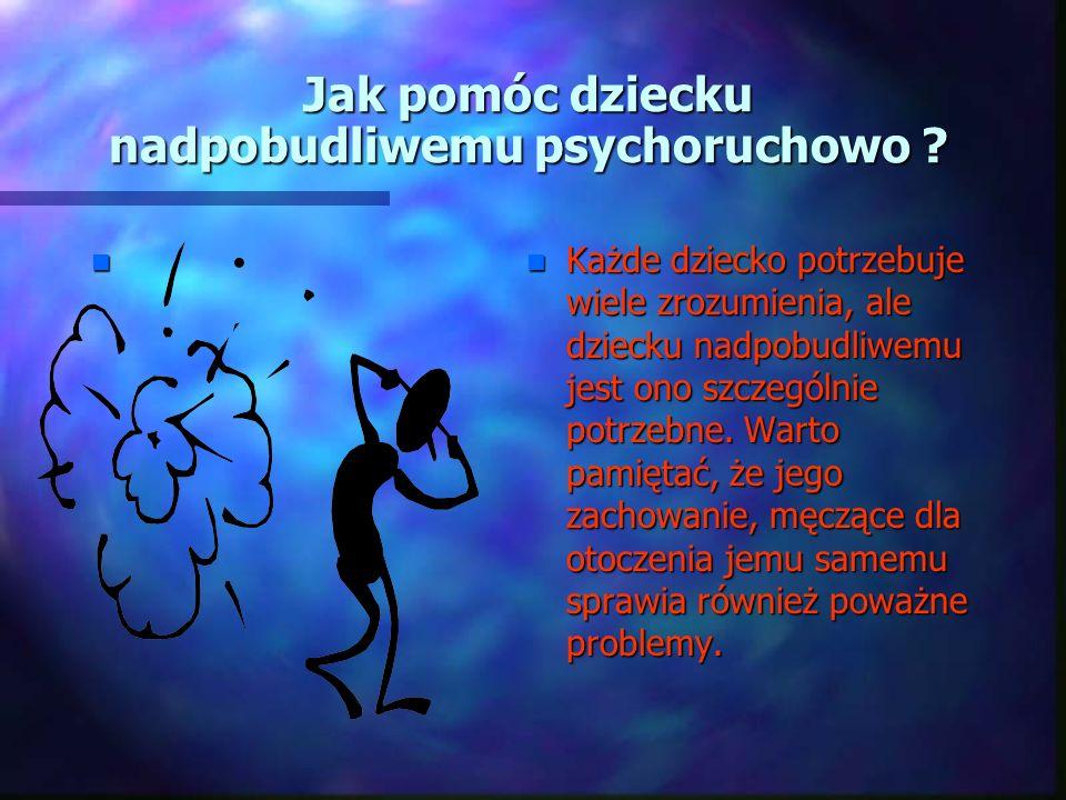 WINNY : ADHD n Powstanie ADHD wiąże się też z wpływem czynników pozagenetycznych. n Należą do nich m. in. wcześniactwo, picie alkoholu i palenie papie