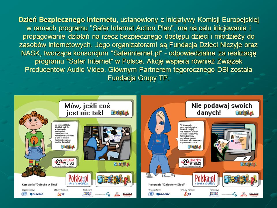 Dzień Bezpiecznego Internetu, ustanowiony z inicjatywy Komisji Europejskiej w ramach programu
