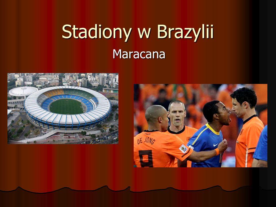 Stadiony w Brazylii Maracana