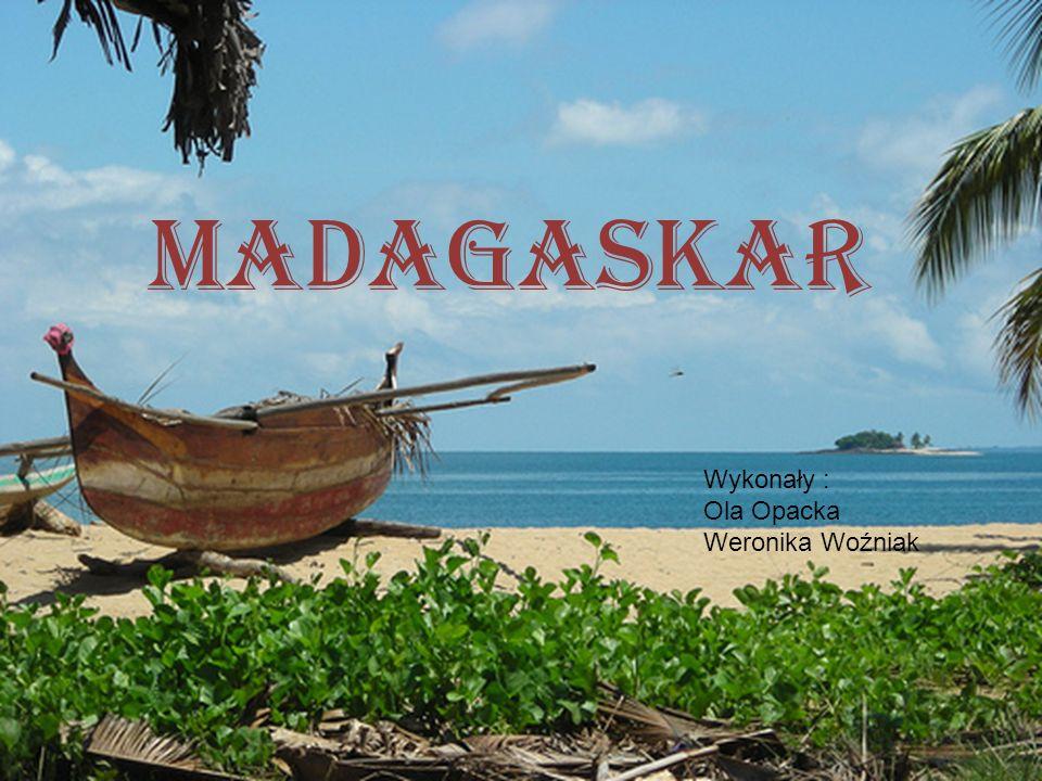 Pomoce http://bydgoszcz.gazeta.pl/bydgoszcz/1,35590,7574364,Na_Madagaskarze _daja_szczescie_za_sto_zlotych.html http://www.koniecswiata.net/afryka/madagaskar/encyklopedia/ludzie-i- kultura/ http://www.koniecswiata.net/afryka/madagaskar/encyklopedia/ludzie-i- kultura/ http://pl.wikipedia.org/wiki/Madagaskar http://encyklopedia.pwn.pl/haslo.php?id=4574695 http://www.odyssei.com/pl/zwroty/604.html