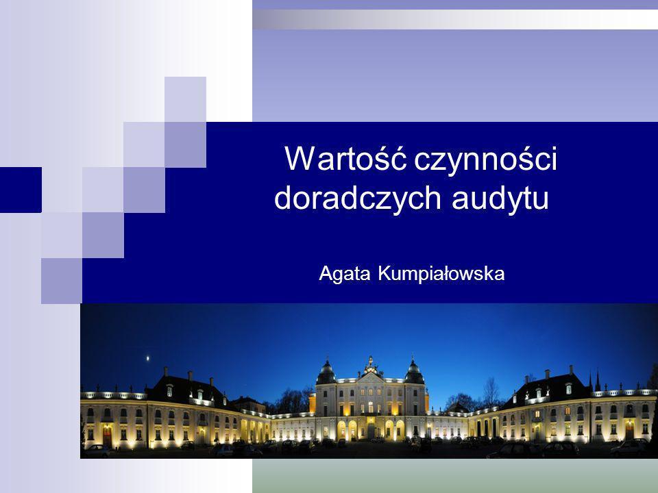 Wartość czynności doradczych audytu Agata Kumpiałowska