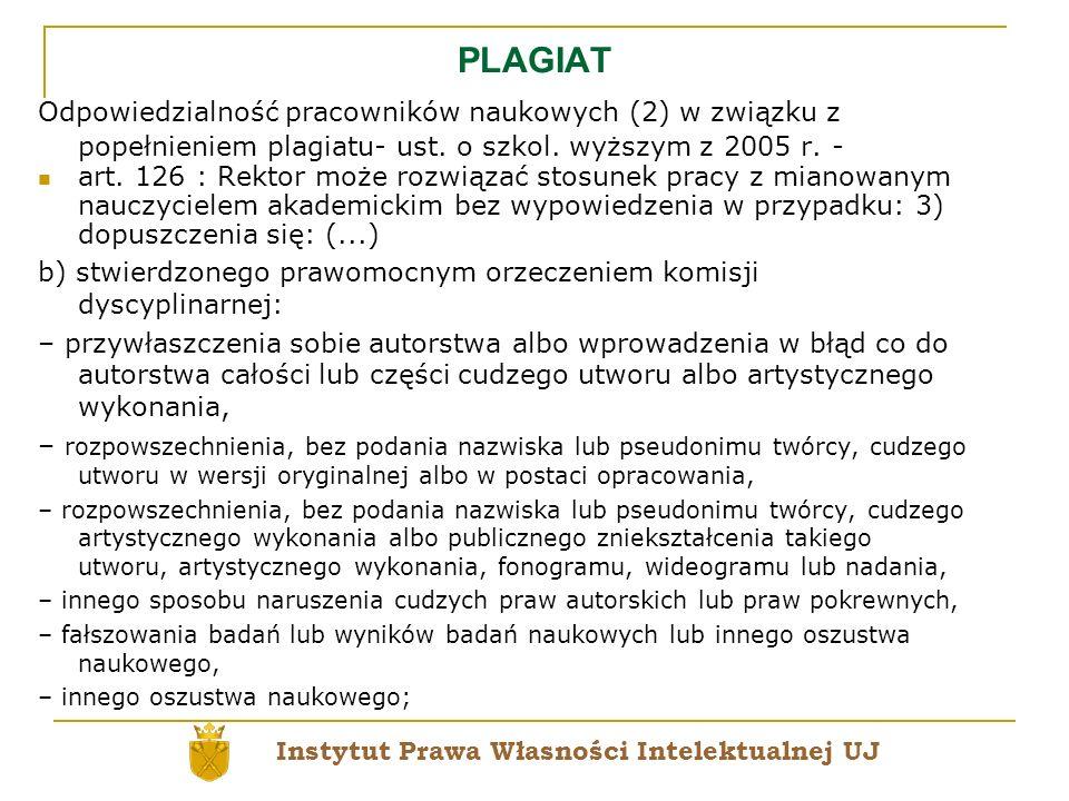 PLAGIAT Odpowiedzialność pracowników naukowych (2) w związku z popełnieniem plagiatu- ust. o szkol. wyższym z 2005 r. - art. 126 : Rektor może rozwiąz