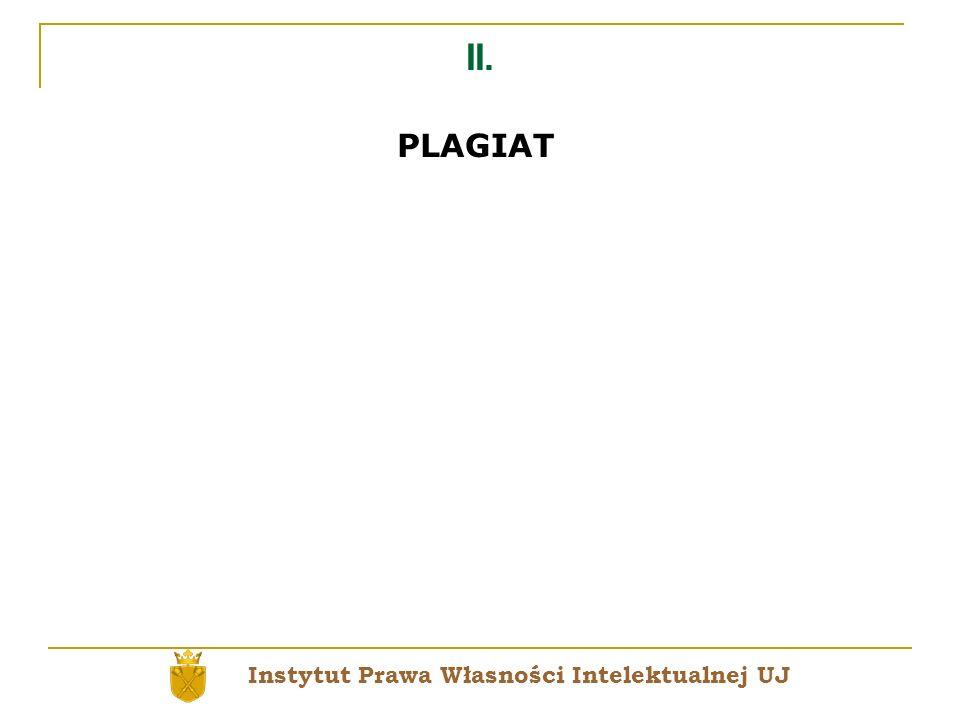 II. PLAGIAT Instytut Prawa Własności Intelektualnej UJ