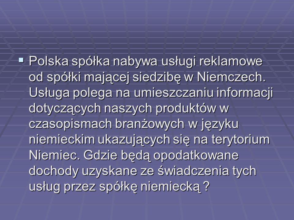 Polska spółka nabywa usługi reklamowe od spółki mającej siedzibę w Niemczech.