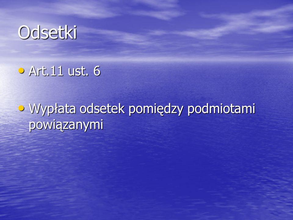 Odsetki Art.11 ust.6 Art.11 ust.