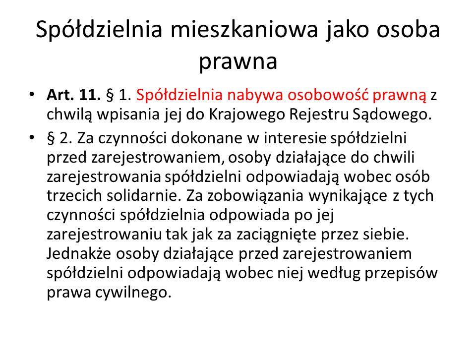 Spółdzielnia mieszkaniowa jako osoba prawna Art.108.