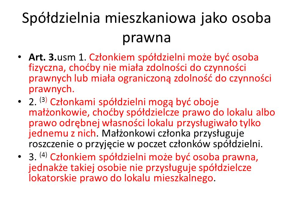 Spółdzielnia mieszkaniowa jako osoba prawna Art.108a.