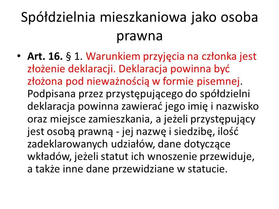 Spółdzielnia mieszkaniowa jako osoba prawna Art.17.