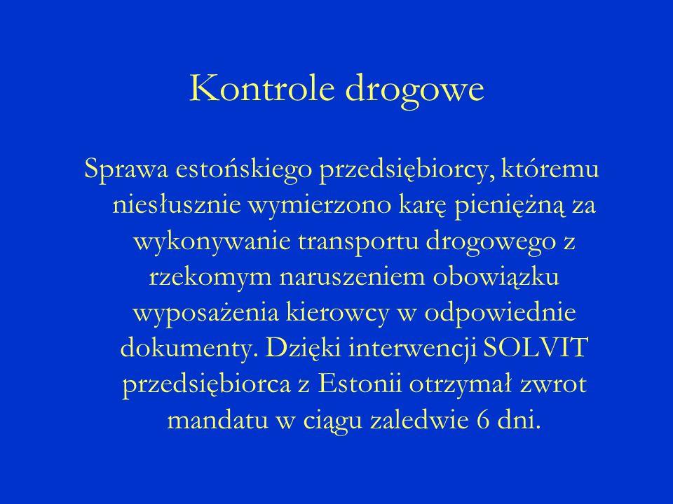 Kontrole drogowe Sprawa estońskiego przedsiębiorcy, któremu niesłusznie wymierzono karę pieniężną za wykonywanie transportu drogowego z rzekomym naruszeniem obowiązku wyposażenia kierowcy w odpowiednie dokumenty.