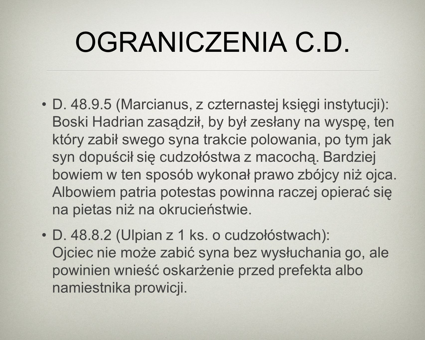 OGRANICZENIA C.D. D.