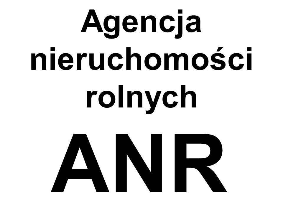 Agencja nieruchomości rolnych ANR