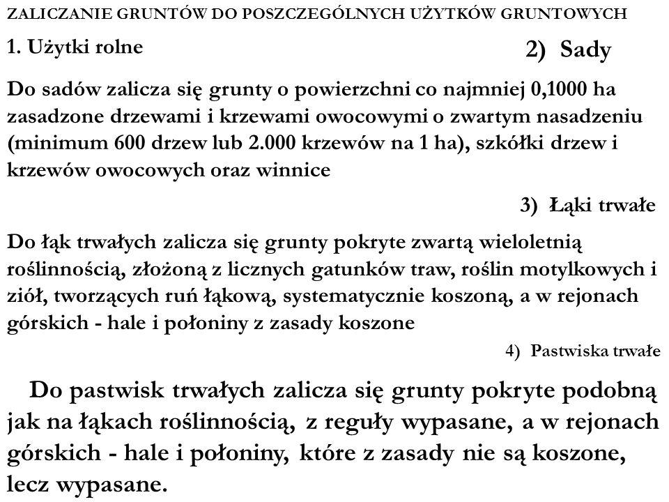 ZALICZANIE GRUNTÓW DO POSZCZEGÓLNYCH UŻYTKÓW GRUNTOWYCH 1.
