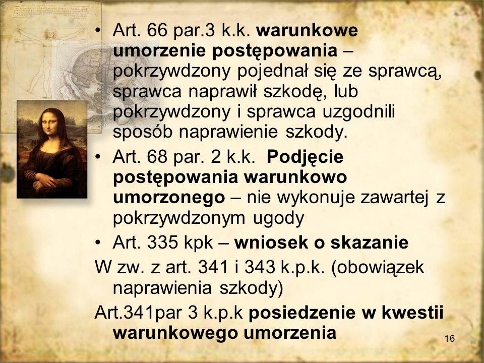 16 Art.66 par.3 k.k.