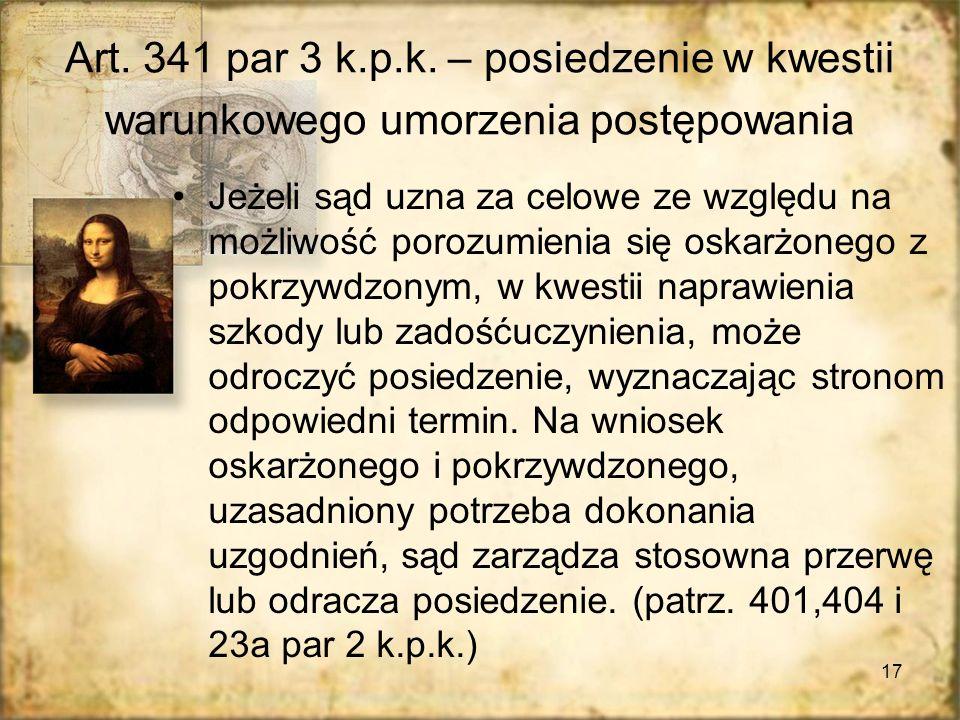 17 Art.341 par 3 k.p.k.
