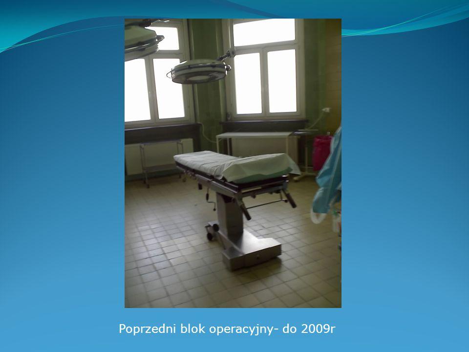 Poprzedni blok operacyjny- do 2009r