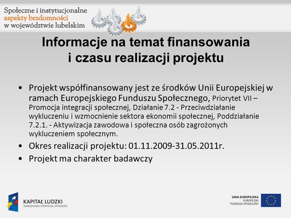 Informacje na temat finansowania i czasu realizacji projektu Projekt współfinansowany jest ze środków Unii Europejskiej w ramach Europejskiego Fundusz