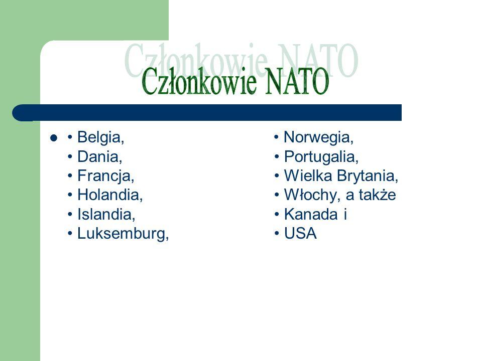 Belgia, Dania, Francja, Holandia, Islandia, Luksemburg, Norwegia, Portugalia, Wielka Brytania, Włochy, a także Kanada i USA