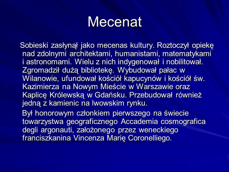 Mecenat Sobieski zasłynął jako mecenas kultury.