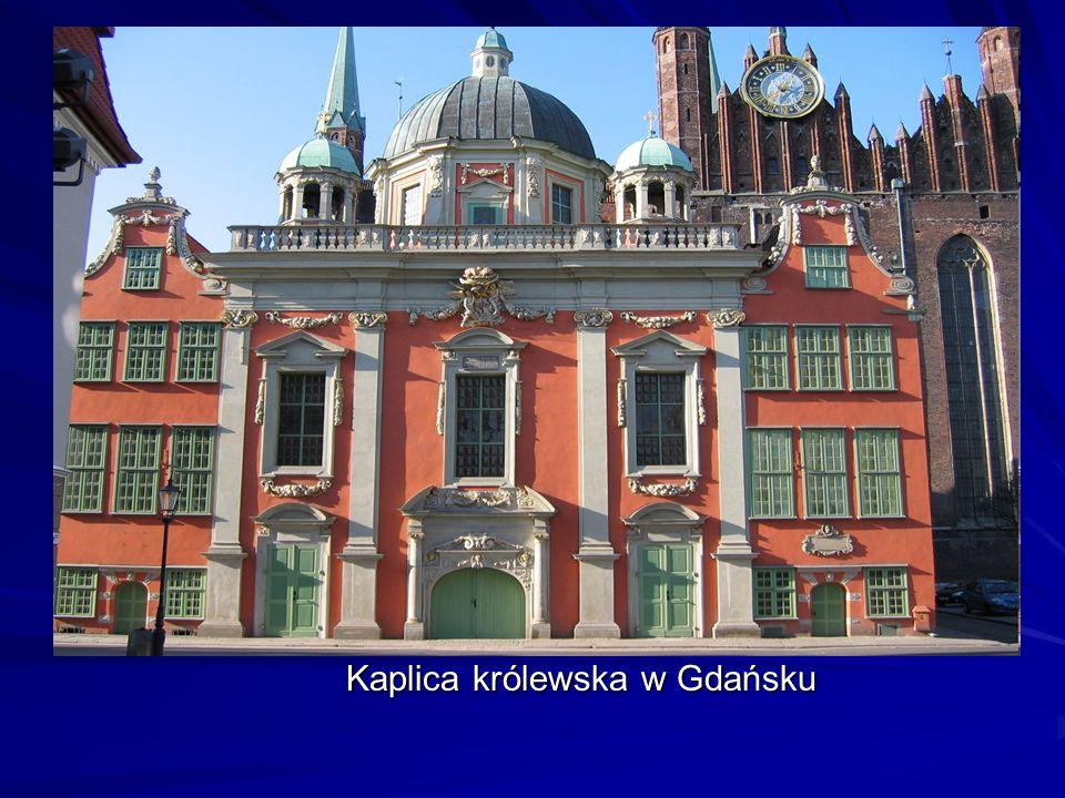Kaplica królewska w Gdańsku Kaplica królewska w Gdańsku