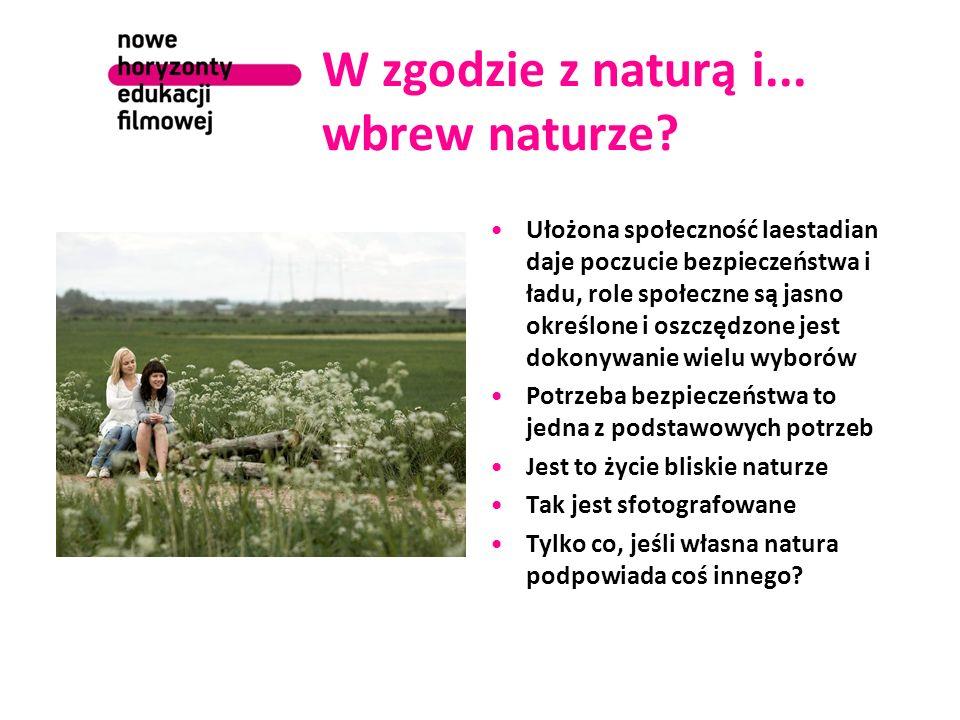 W zgodzie z naturą i... wbrew naturze? Ułożona społeczność laestadian daje poczucie bezpieczeństwa i ładu, role społeczne są jasno określone i oszczęd