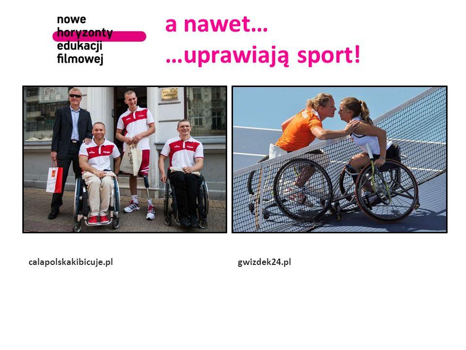 a nawet… …uprawiają sport! calapolskakibicuje.plgwizdek24.pl