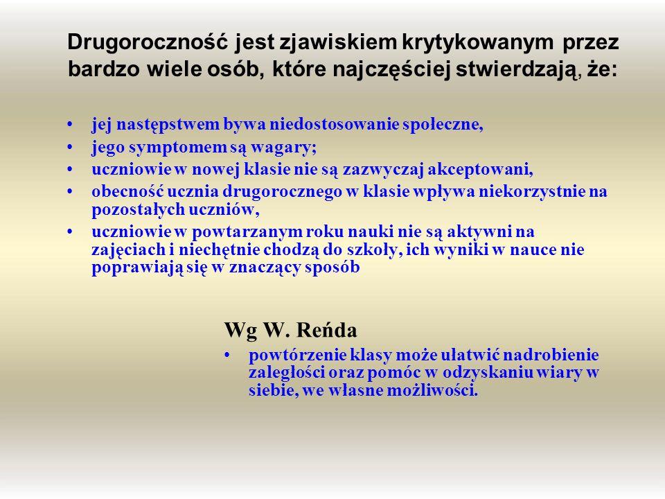 Przyczyny drugoroczności wg Kupisiewicza Zły ogólny stan zdrowia ucznia.