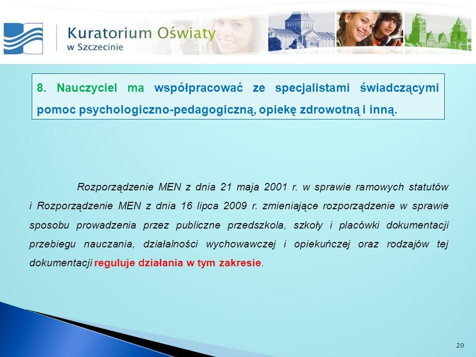 Rozporządzenie MEN z dnia 21 maja 2001 r. w sprawie ramowych statutów i Rozporządzenie MEN z dnia 16 lipca 2009 r. zmieniające rozporządzenie w sprawi