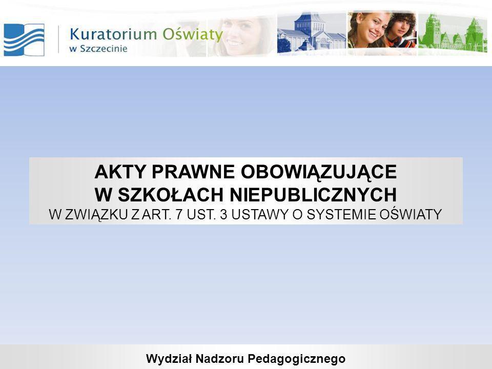 Akty prawne w szkołach niepublicznych (art.7 ust.