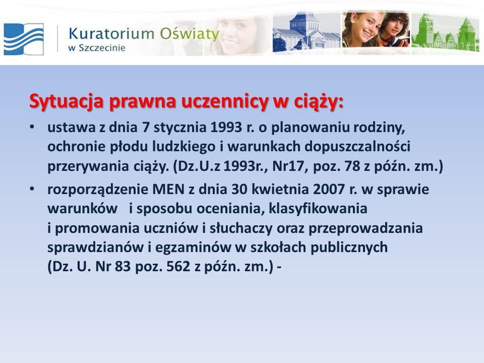 Sytuacja prawna uczennicy w ciąży: ustawa z dnia 7 stycznia 1993 r. o planowaniu rodziny, ochronie płodu ludzkiego i warunkach dopuszczalności przeryw