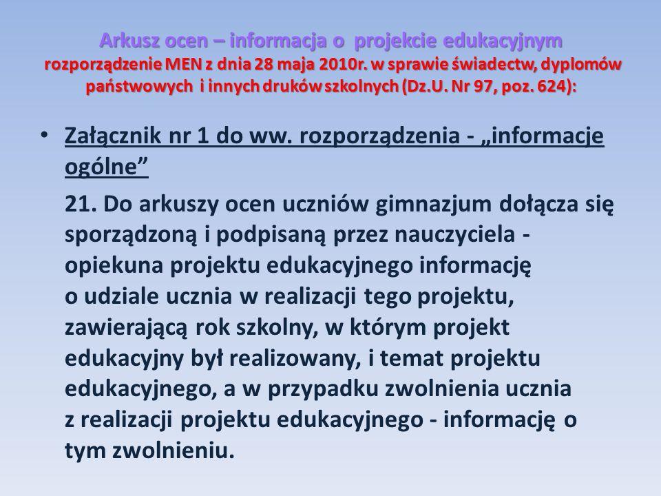 Arkusz ocen – informacja o projekcie edukacyjnym rozporządzenie MEN z dnia 28 maja 2010r. w sprawie świadectw, dyplomów państwowych i innych druków sz