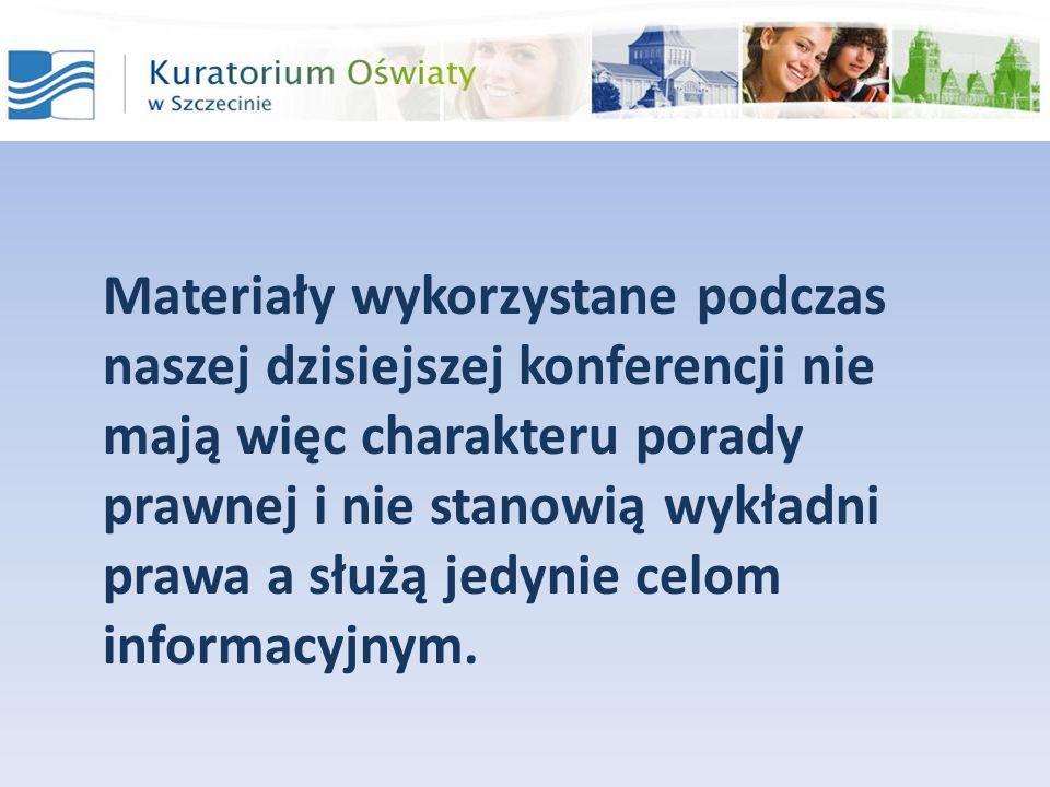 Materiały wykorzystane podczas naszej dzisiejszej konferencji nie mają więc charakteru porady prawnej i nie stanowią wykładni prawa a służą jedynie ce