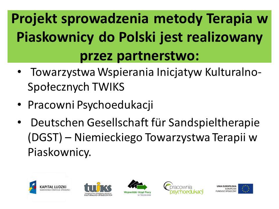 Projekt sprowadzenia metody Terapia w Piaskownicy do Polski jest realizowany przez partnerstwo: Towarzystwa Wspierania Inicjatyw Kulturalno- Społeczny