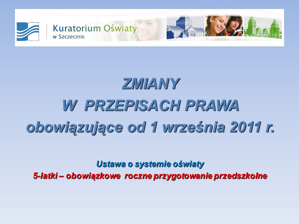 ZMIANY W PRZEPISACH PRAWA obowiązujące od 1 września 2011 r.