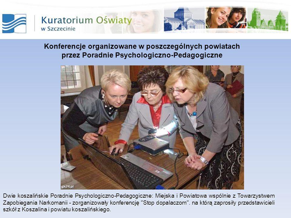 Dwie koszalińskie Poradnie Psychologiczno-Pedagogiczne: Miejska i Powiatowa wspólnie z Towarzystwem Zapobiegania Narkomanii - zorganizowały konferencj