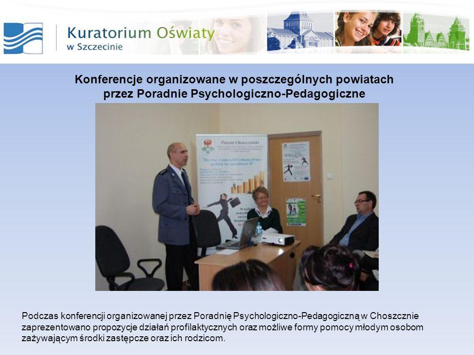 Konferencje organizowane w poszczególnych powiatach przez Poradnie Psychologiczno-Pedagogiczne Podczas konferencji organizowanej przez Poradnię Psycho
