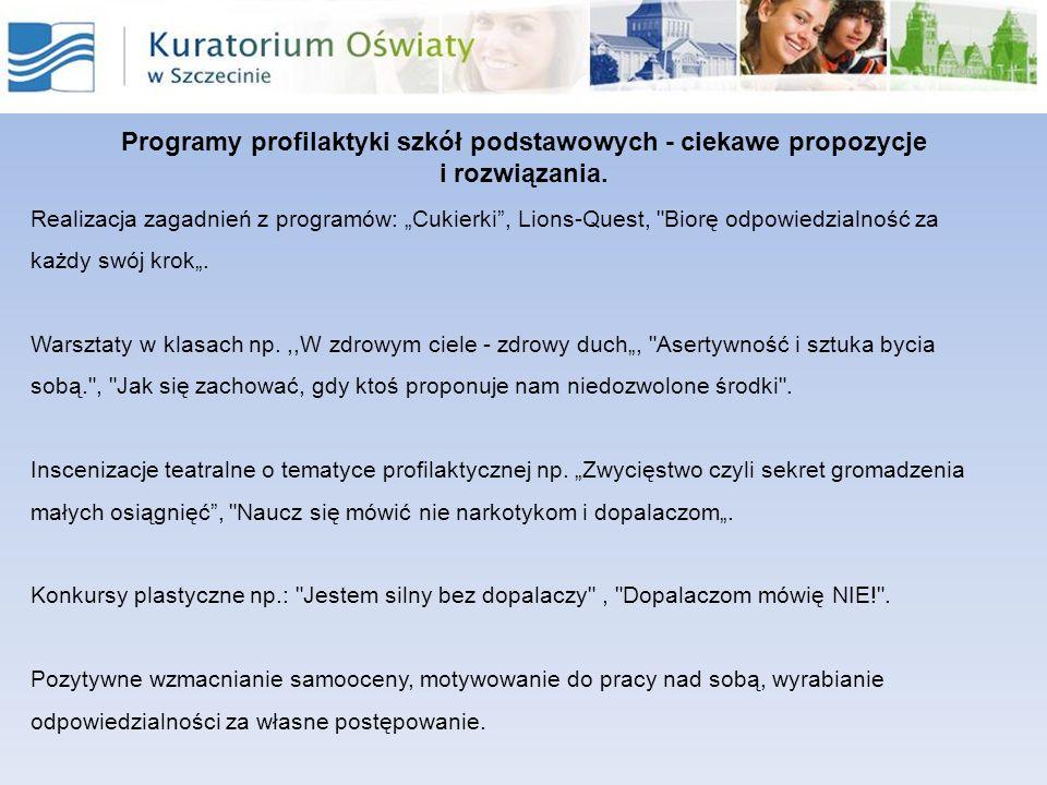 Programy profilaktyki szkół podstawowych - ciekawe propozycje i rozwiązania. Realizacja zagadnień z programów: Cukierki, Lions-Quest,