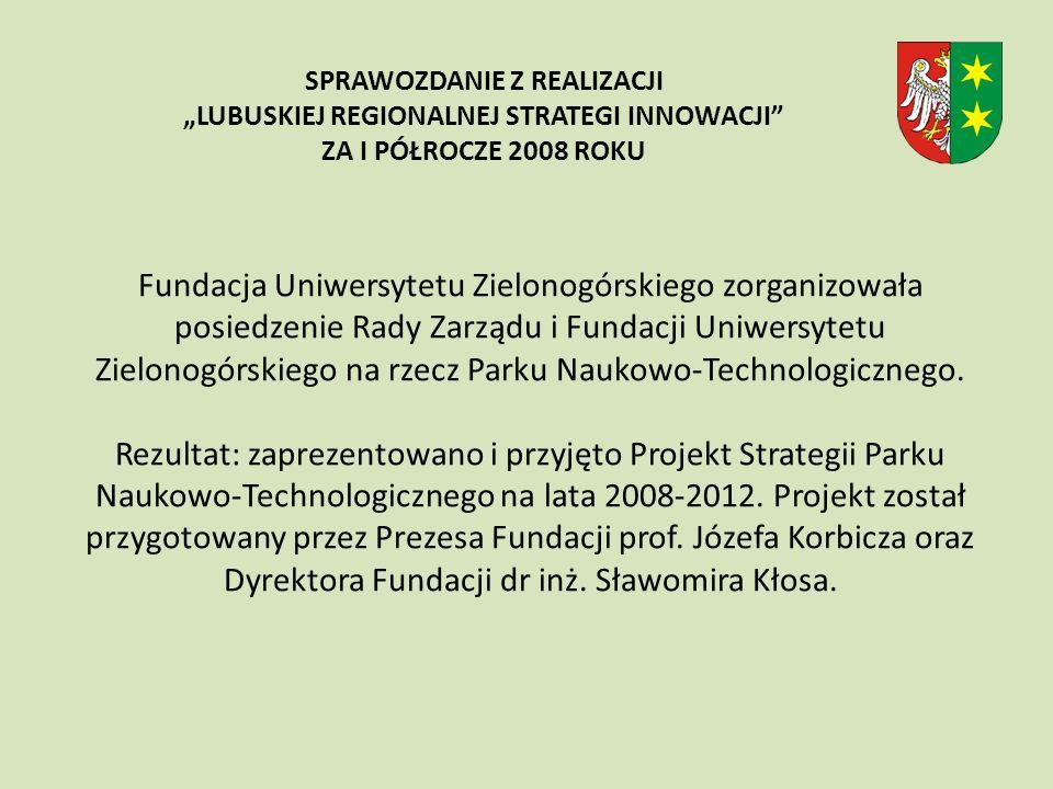 Fundacja Uniwersytetu Zielonogórskiego zorganizowała posiedzenie Rady Zarządu i Fundacji Uniwersytetu Zielonogórskiego na rzecz Parku Naukowo-Technologicznego.