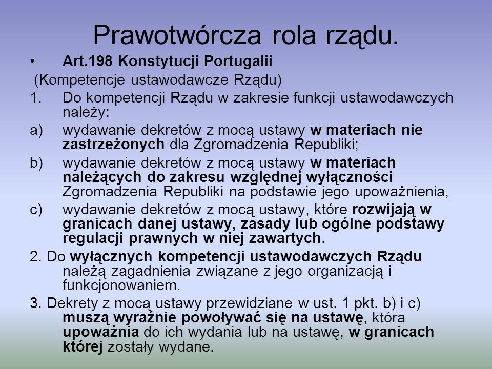 Prawotwórcza rola rządu oraz w Norwegii: § 17 Konstytucji: Król może wydawać i uchylać rozporządzenia dotyczące handlu, ceł, gospodarki i policji; jednak rozporządzenia te nie mogą być sprzeczne z Konstytucją i ustawami uchwalonymi przez Storting (tak, jak stanowią §§ 77, 78 i 79).