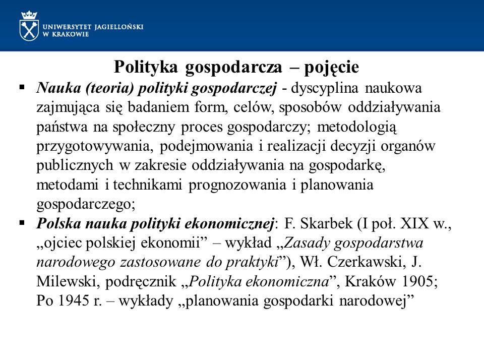 Polityka gospodarcza – dwa podejścia podejście pozytywne: obiektywny opis faktów składających się na politykę gospodarczą, bez sądów wartościujących i bez prób ustalenia odpowiedzi na pytanie, jaki jest optymalny kształt polityki gospodarczej; celem jest rzetelna analiza rzeczywistości; w tym kontekście występuje niekiedy pojęcie ekonomii politycznej; podejście normatywne: poszukiwanie odpowiedzi na pytanie, jaka powinna być polityka gospodarcza; formułowanie zaleceń pod adresem kreatorów tej polityki, z reguły oparte na pewnych założeniach wartościujących (aksjologicznych), wskazywanie zasad doboru środków właściwych do osiągnięcia zamierzonych celów, formułowanie zaleceń i rekomendacji opartych na sądach wartościujących.