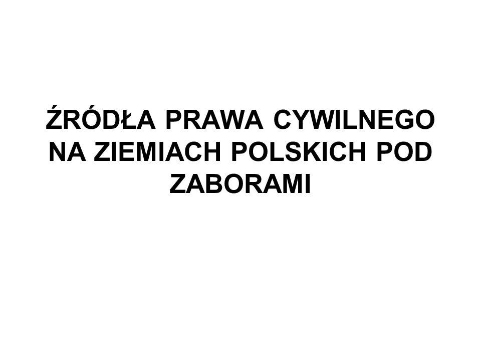 DATAZABÓR PRUSKIKSIĘST WO WARSZ AWSKIE KRÓLEST WO POLSKIE ZABÓR ROSYJSKI GALICJA I RZECZPO SPOLITA KRAKOW SKA ZABÓR AUSTRIACKI 1772I zabór – Landrecht Wschodniopruski (1721), I cz.