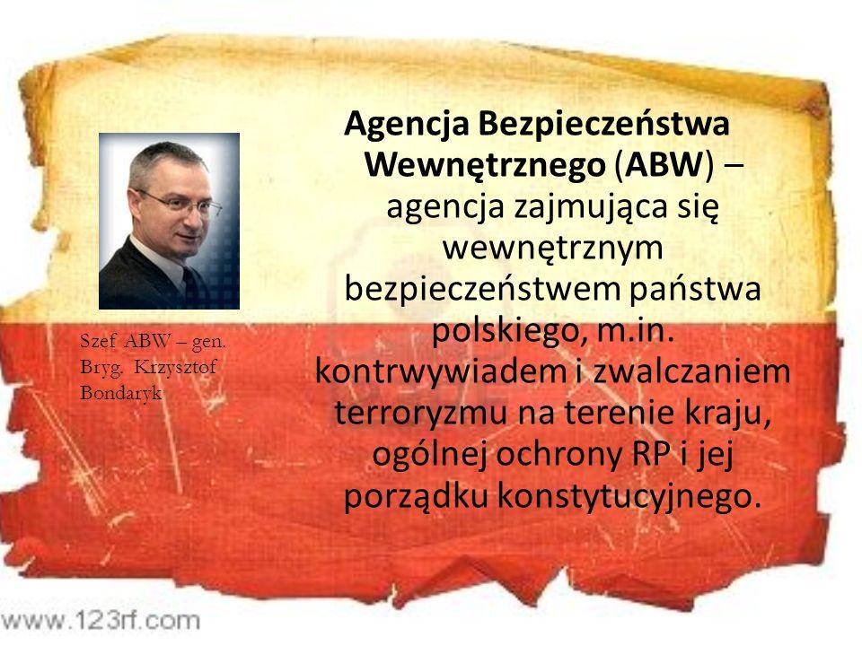 Agencja Bezpieczeństwa Wewnętrznego (ABW) – agencja zajmująca się wewnętrznym bezpieczeństwem państwa polskiego, m.in. kontrwywiadem i zwalczaniem ter