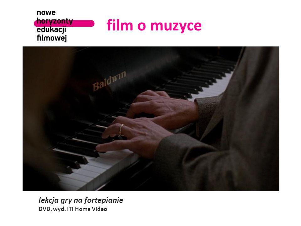film o muzyce lekcja gry na fortepianie DVD, wyd. ITI Home Video