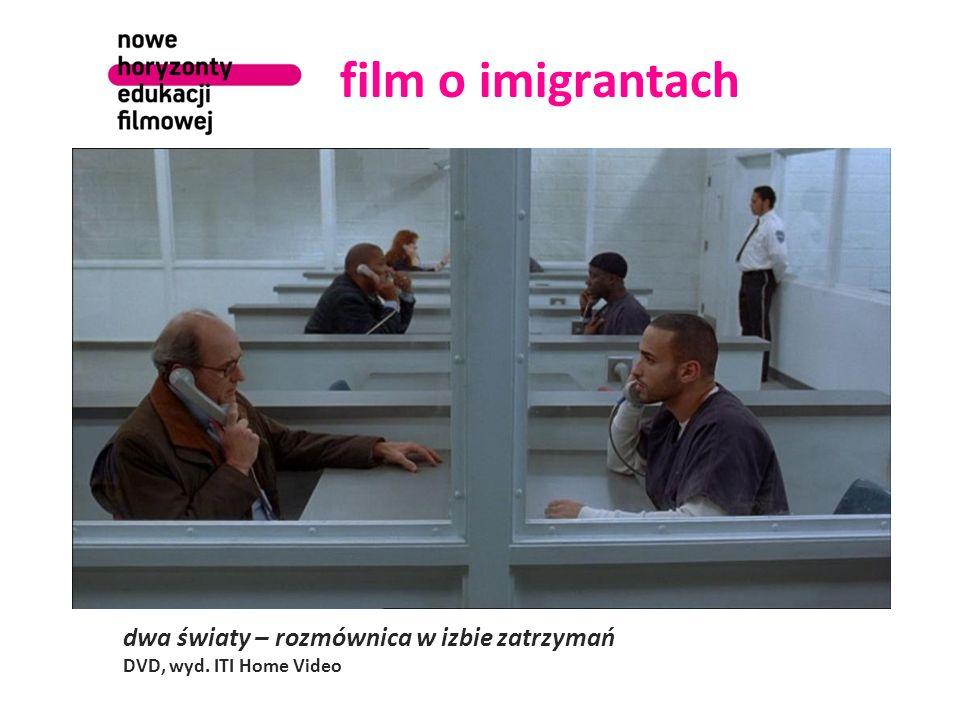 film o imigrantach dwa światy – rozmównica w izbie zatrzymań DVD, wyd. ITI Home Video