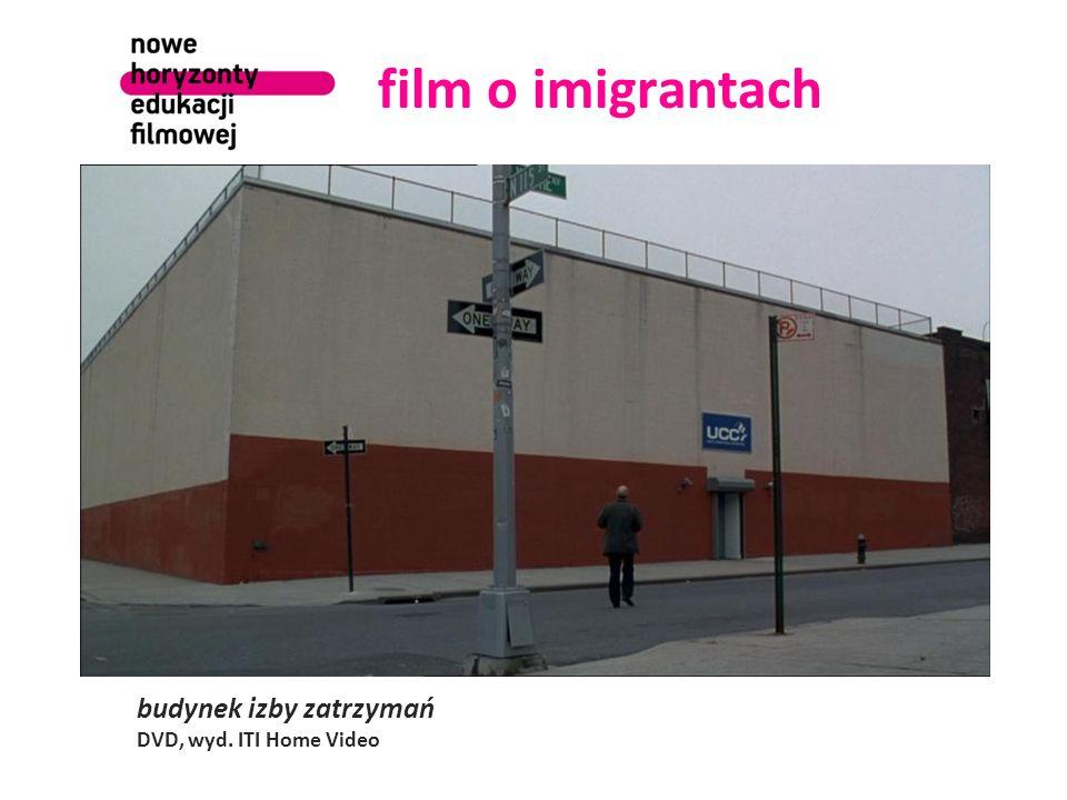 film o imigrantach budynek izby zatrzymań DVD, wyd. ITI Home Video