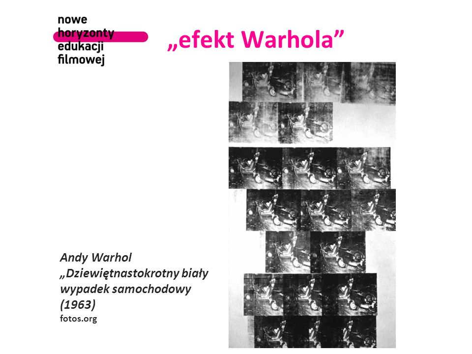 efekt Warhola Andy Warhol Dziewiętnastokrotny biały wypadek samochodowy (1963) fotos.org