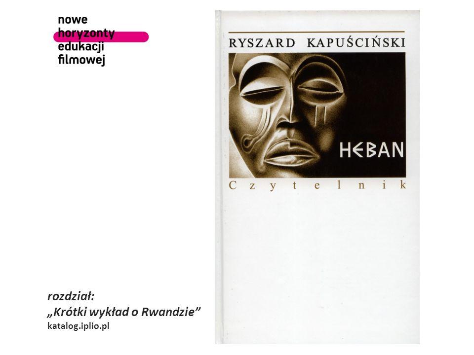 rozdział: Krótki wykład o Rwandzie katalog.iplio.pl